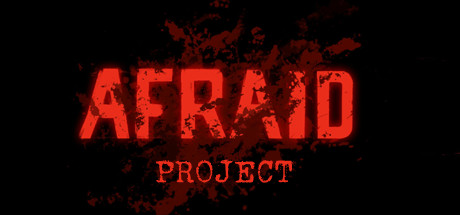 Afraid Project Download Free PC Game