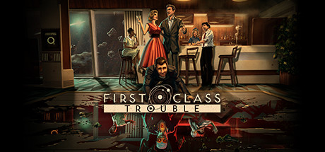 First Class Trouble Download Free PC Game