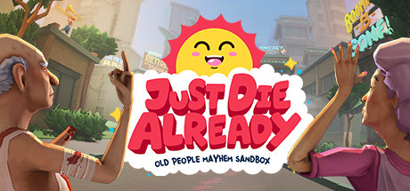 Just Die Already Free Download PC Game