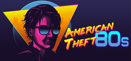 American Theft 80s Online Download Free PC Game
