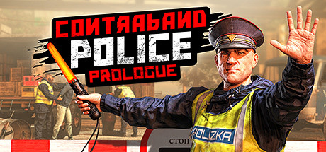 Contraband Police Prologue Online Download Free PC Game