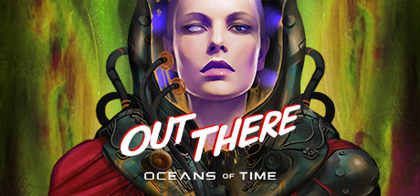 Out There Oceans of Time Download Free PC Game
