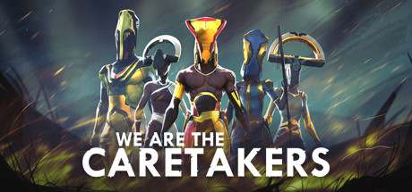 We Are The Caretakers Online Download Free PC Game