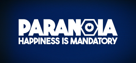Paranoia Happiness is Mandatory Download Free PC Game