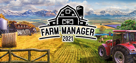 Farm Manager 2021 PC Game Free Download