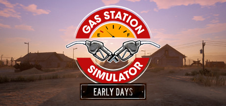 Gas Station Simulator Prologue Early Days Download Free PC Game