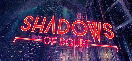 Shadows of Doubt Download Free PC Game