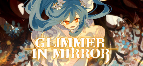 Glimmer in Mirror PC Game Free Download
